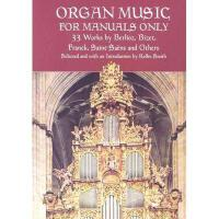 【预订】Organ Music for Manuals Only: 33 Works by Berlioz