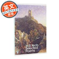 叶芝诗选 英文原版 W.B. Yeats Selected Poems 威廉巴特勒叶芝 诺贝尔奖作者 当你老了 企鹅