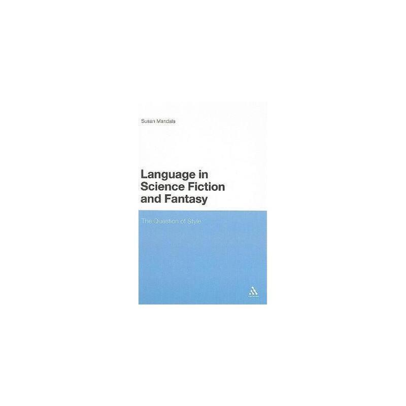 【预订】Language in Science Fiction and Fantasy: The 美国库房发货,通常付款后3-5周到货!