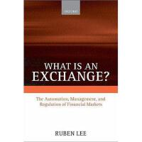 【预订】What Is an Exchange?: The Automation, Management Y97801