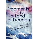 【预订】Fragments from a Land of Freedom: Essays in American
