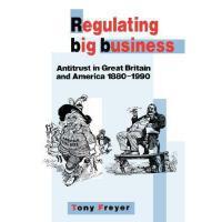 【预订】Regulating Big Business: Antitrust in Great Britain
