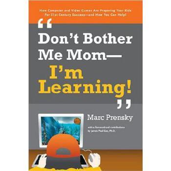 【预订】Don't Bother Me Mom -- I'm Learning! 预订商品,需要1-3个月发货,非质量问题不接受退换货。