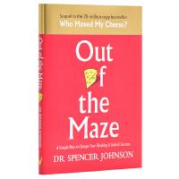 【中商原版】走出迷宫(《谁动了我的奶酪》续集)英文原版 Out of the Maze Dr Spencer Johnson 励志自助 自我管理提升
