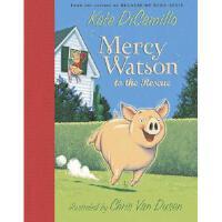 【预订】Mercy Watson to the Rescue Y9780763622701