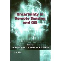【预订】Uncertainty In Remote Sensing And Gis