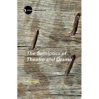 【预订】The Semiotics of Theatre and Drama