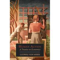 【预订】Human Action: A Treatise on Economics Y9781614273547