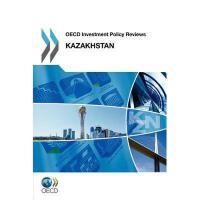 【预订】OECD Investment Policy Reviews: Kazakhstan 2012