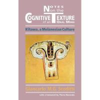 【预订】Notes on the Cognitive Texture of an Oral Mind: