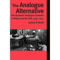 【预订】The Analogue Alternative: The Electronic Analogue