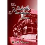 【预订】The Nashville Nostalgia Years