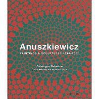 【预订】Anuskiewicz: Paintings & Sculptures 1945-2001