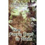 【预订】How Faerie Dust Is Made