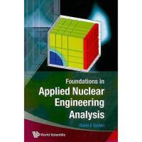 【预订】Foundations in Applied Nuclear Engineering Analysis