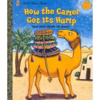 【正版直发】How the Camel Got Its Hump 骆驼是怎样长出驼峰的 Justine Fontes(