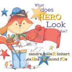 【预订】What Does a Hero Look Like?