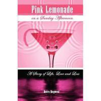 【预订】Pink Lemonade on a Sunday Afternoon