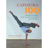 【预订】Capoeira 100: An Illustrated Guide to the Essential