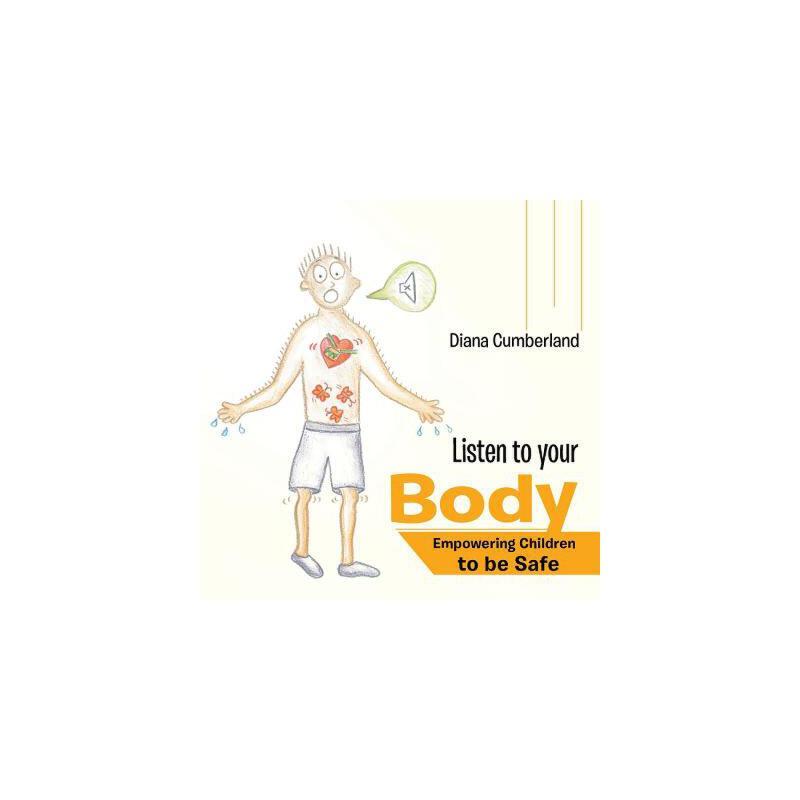 【预订】Listen to Your Body: Empowering Children to Be Safe 预订商品,需要1-3个月发货,非质量问题不接受退换货。