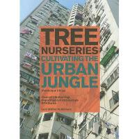 【预订】Tree Nurseries: Cultivating the Urban Jungle