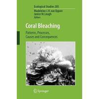 【预订】Coral Bleaching: Patterns, Processes, Causes and