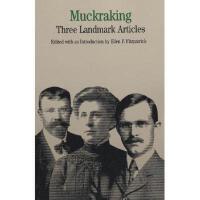 【预订】Muckraking P: Three Landmark Articles