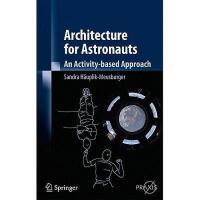 【预订】Architecture for Astronauts: An Activity-Based