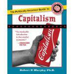 【预订】The Politically Incorrect Guide to Capitalism