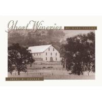 【预订】Ghost Wineries of the Napa Valley: A Photographic