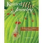 【预订】Knitted Wire Jewelry: Techniques, Projects