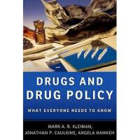 【预订】Drugs and Drug Policy: What Everyone Needs to Know
