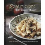 【预订】Sicilia in Cucina/The Flavours of Sicily