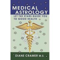 【预订】Medical Astrology: Let the Stars Guide You to Good