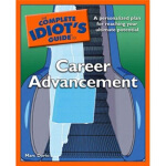 【正版直发】The Complete Idiot's Guide to Career Advancement Marc
