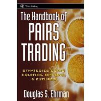 【预订】The Handbook Of Pairs Trading: Strategies Using