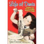 【预订】Life Al Dente: Laughter and Love in an