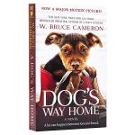 【中商原版】一条狗的回家路(电影版)英文原版 电影小说 A Dog's Way Home 一条狗的使命作者 W布鲁斯卡