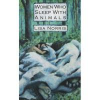 【预订】Women Who Sleep with Animals