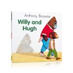 顺丰发货 英文原版进口绘本童书 Willy and Hugh 威利和朋友 安东尼布朗经典作品 平装 Anthony B