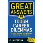 【预订】Great Answers to Tough Career Dilemmas: Test Your