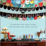 【全新直发】Sewing with Oilcloth Kelly McCants(凯利・麦坎茨) 9780470912