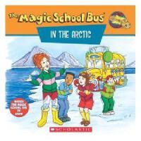 英文原版儿童书 The Magic School Bus in the Arctic: A Book about He