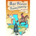 【预订】Bold Women in Texas History