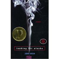 【现货】英文原版 《追寻阿拉斯加》Looking for Alaska (2006年普林兹文学奖) John Gree