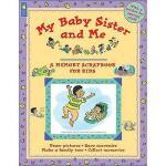 【预订】My Baby Sister and Me: Memory Scrapbooks for Kids