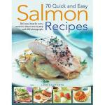 【预订】70 Quick and Easy Salmon Recipes: Delicious Ideas