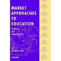 【预订】Market Approaches to Education: Vouchers and School