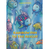 Rainbow Fish to The Rescue! 条纹鱼得救了ISBN9783314015748