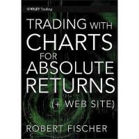 【预订】Trading With Charts For Absolute Return + Web Site